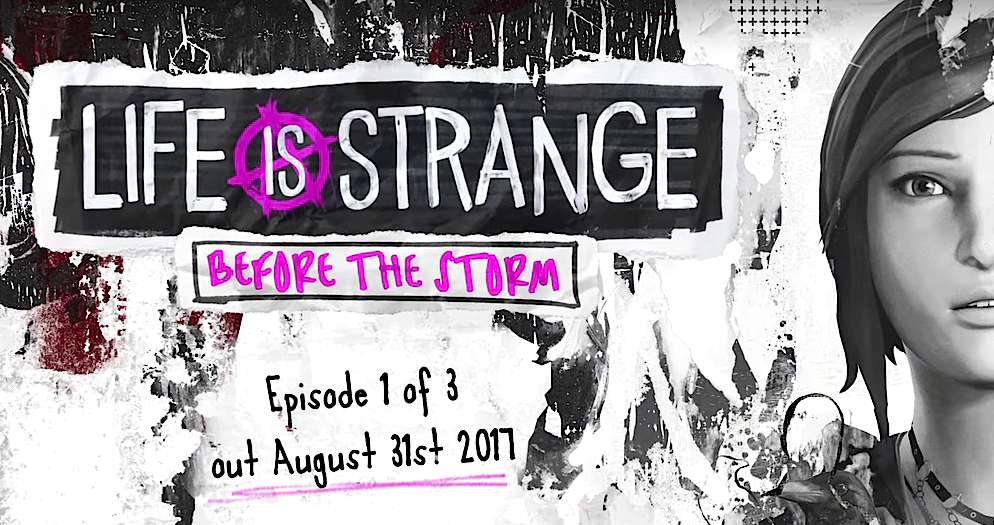 E3 : Life is Strange Before the Storm